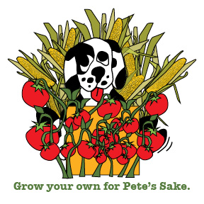 Grow your own for Pete's Sake